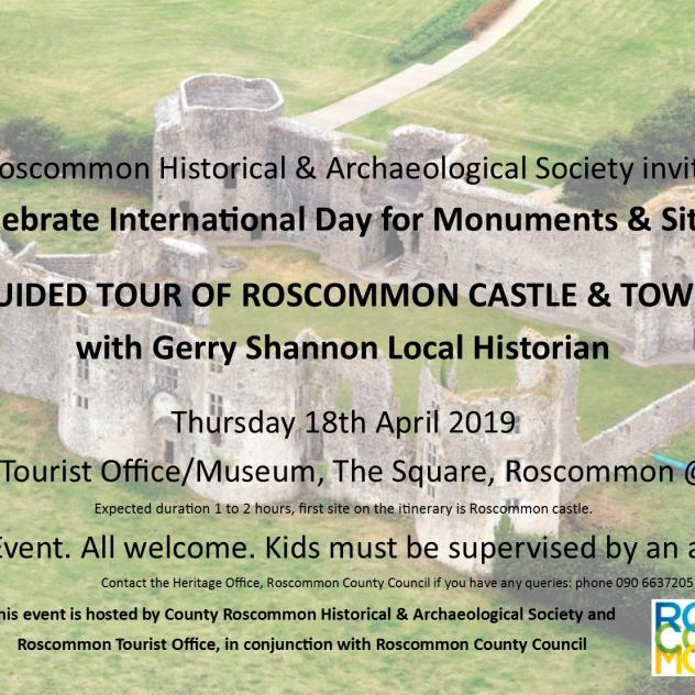 Suck Valley Way News Guided tour of Roscommon Castle & Roscommon town with local historian Gerry Shannon 18th April